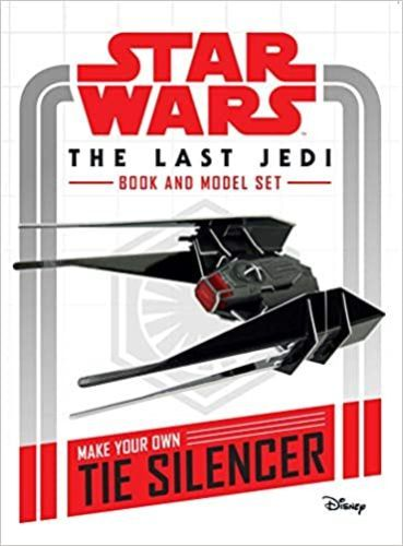 The Last Jedi Book and Model: Make Your Own Tie Silencer