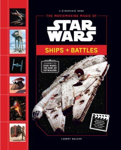 The Moviemaking Magic of Star Wars: Ships and Battles