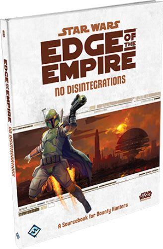 Edge of the Empire: No Disintegrations