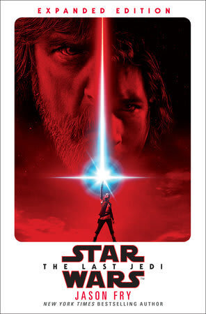 Star Wars Episode VIII: The Last Jedi: Expanded Edition