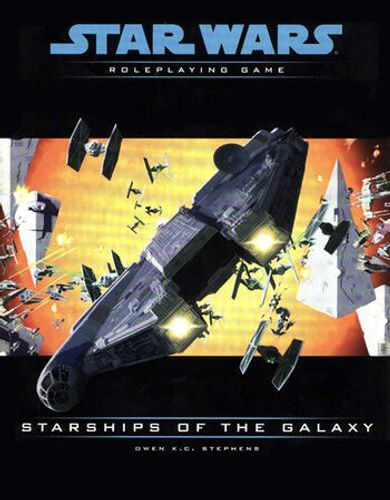 Star Wars Roleplaying Game: Starships Of The Galaxy