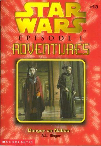 Episode I Adventures #13: Danger on Naboo