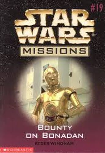 Star Wars Missions 19: Bounty on Bonadan