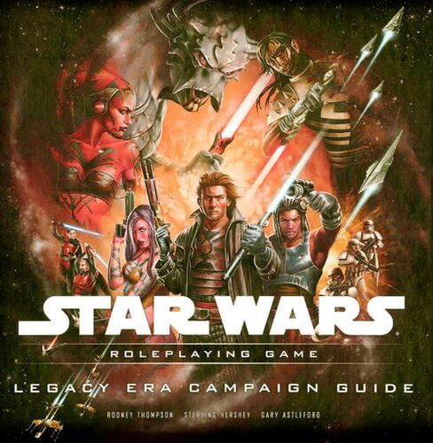Star Wars Roleplaying Game: Legacy Era Campaign Guide