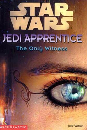 Jedi Apprentice 17: The Only Witness