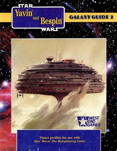Galaxy Guide 2: Yavin and Bespin