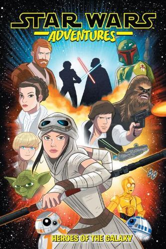Star Wars Adventures (2017) Vol. 01: Heroes Of The Galaxy (Trade Paperback)