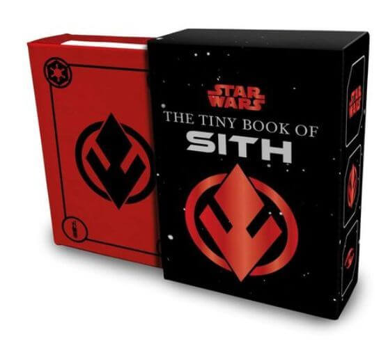 The Tiny Book of Sith: Knowledge from the Dark Side of the Force