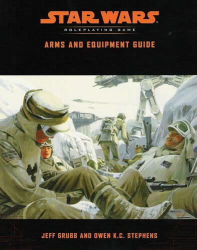 Star Wars Roleplaying Game: Arms & Equipment Guide