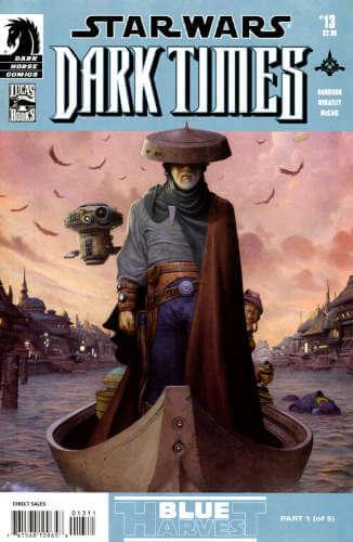 Dark Times #13: Blue Harvest, Part 1