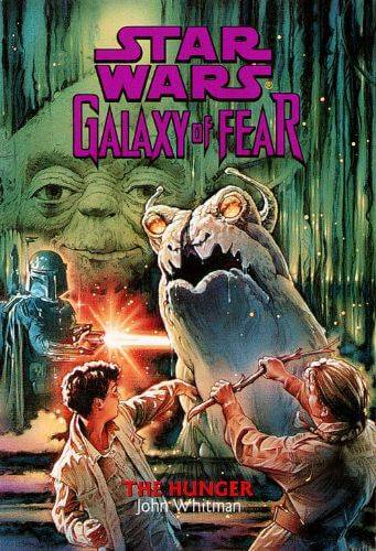 Galaxy of Fear #12: The Hunger