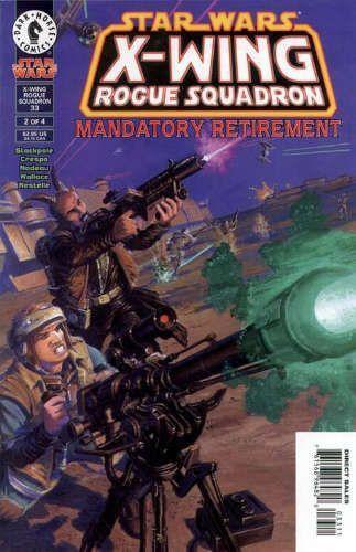 X-Wing Rogue Squadron #33: Mandatory Retirement, Part 2
