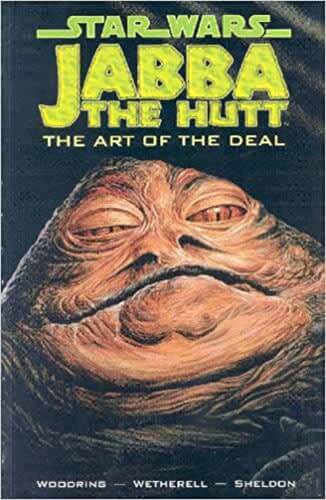Jabba the Hutt: The Art of the Deal