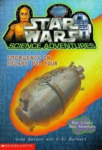 Star Wars Science Adventures: Emergency in Escape Pod Four