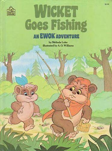 Wicket Goes Fishing: An Ewok Adventure