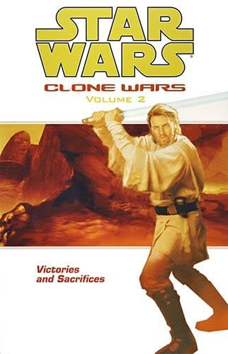 Clone Wars Volume 2: Victories and Sacrifices