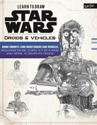 Learn to Draw Star Wars: Droids & Vehicles
