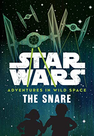 Adventures in Wild Space: The Snare (Book 1)