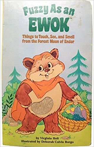 Fuzzy as an Ewok: Things to Touch, See, and Smell from the Forest Moon of Endor