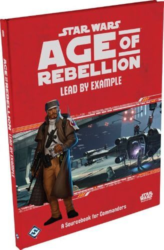 Age of Rebellion: Lead by Example