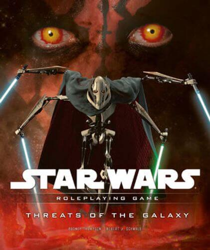 Star Wars Roleplaying Game: Threats Of The Galaxy