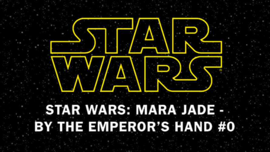 Mara Jade: By the Emperor's Hand #0