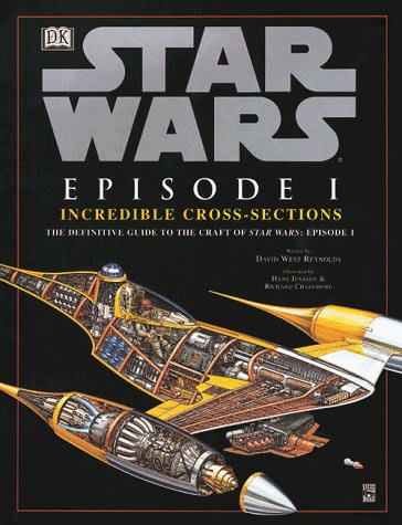 Star Wars Incredible Cross-Sections: Episode I