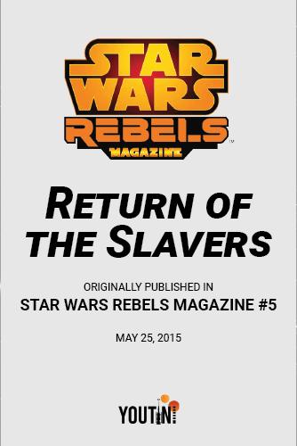 Return of the Slavers