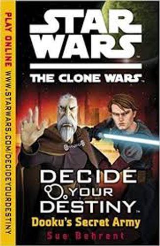 The Clone Wars: Decide Your Destiny: Dooku's Secret Army