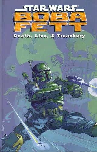Boba Fett: Death, Lies, and Treachery