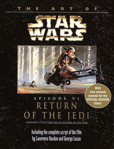 The Art of Star Wars Episode VI: Return of the Jedi