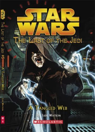 The Last of the Jedi #5: A Tangled Web