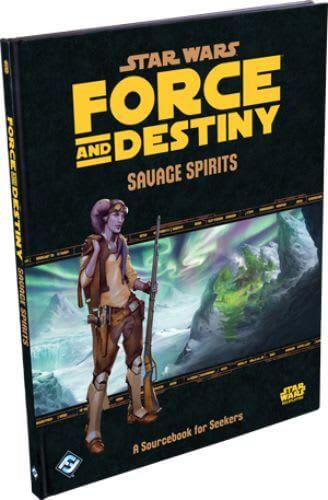 Force and Destiny: Savage Spirits