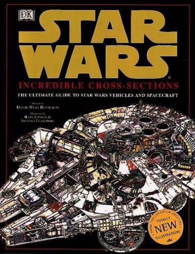Star Wars Incredible Cross-Sections (Original Trilogy)