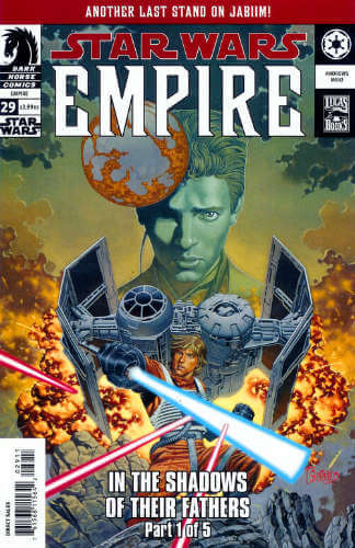 Empire #29: In the Shadows of Their Fathers, Part 1