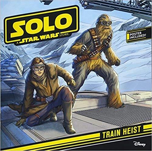 Solo: A Star Wars Story- Train Heist