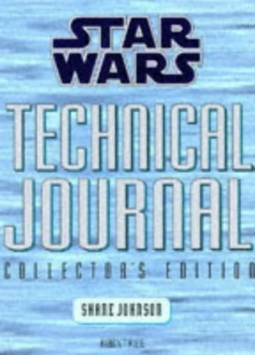 Star Wars Technical Journal Collector's Edition