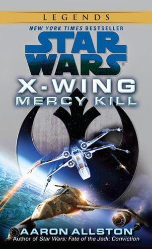 X-Wing: Mercy Kill