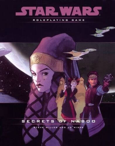 Star Wars Roleplaying Game: Secrets Of Naboo