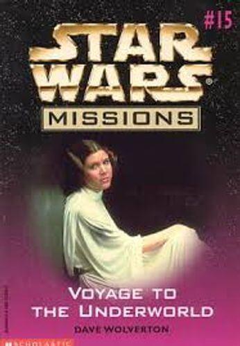 Star Wars Missions 15: Voyage to the Underworld