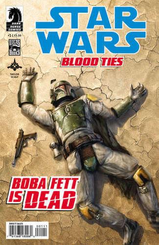 Blood Ties: Boba Fett is Dead #1