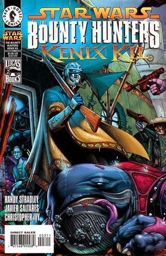 The Bounty Hunters: Kenix Kil