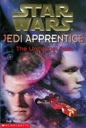 Jedi Apprentice 06: The Uncertain Path