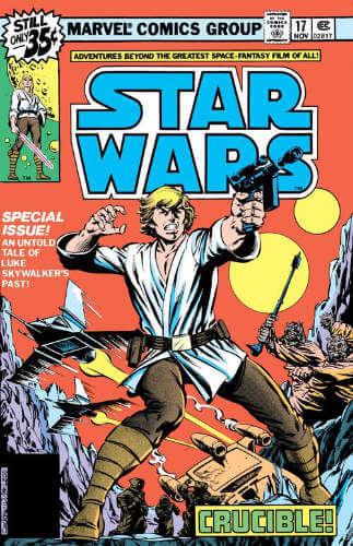 Star Wars (1977) #17: Crucible