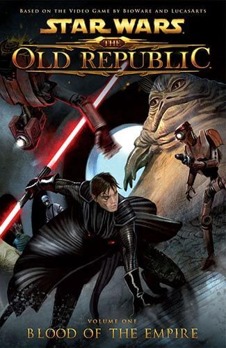 The Old Republic Volume 1 Blood of the Empire