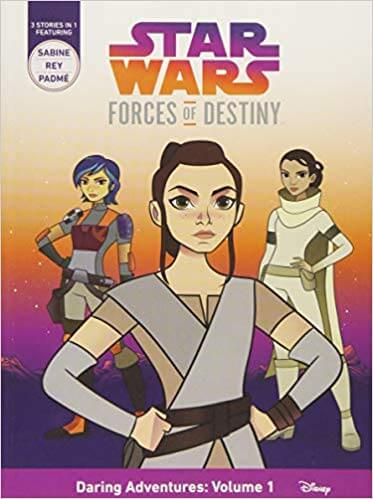 Forces of Destiny: Daring Adventures: Volume 1