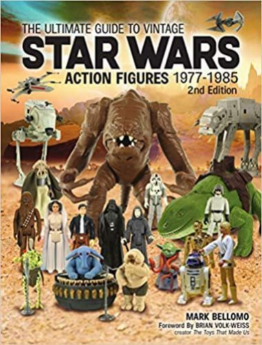 The Ultimate Guide to Vintage Star Wars Action Figures 1977-1985 2nd Edition