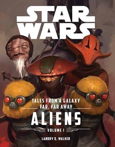 Tales from a Galaxy Far, Far Away: Aliens