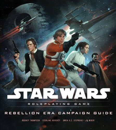 Star Wars Roleplaying Game: Rebellion Era Campaign Guide