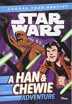 Choose Your Destiny: A Han & Chewie Adventure